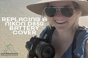 CLP Advertising | Replacing a Nikon D850 camera battery cover